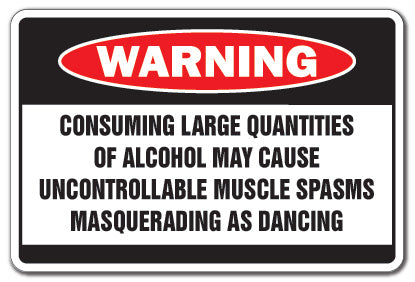 Alcohol Causes Muscle Spasms Warning Bar Vinyl Decal Sticker