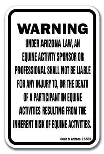 "Arizona Equine 12"" x 18"" Aluminum Sign warning statute horse farm"