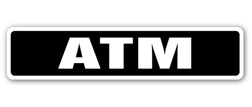Atm Sign Vinyl Decal Sticker