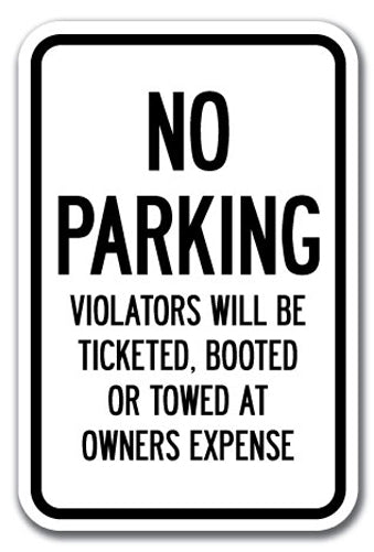 No Parking Violators Will Be Ticketed, Booted Or Towed