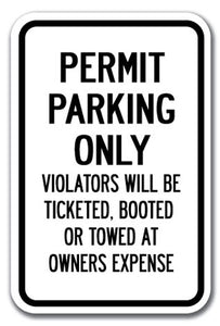 Permit Parking Only Violators Will Be Ticketed, Booted Or Towed