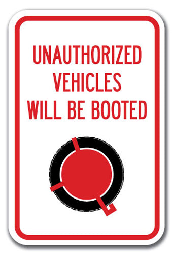 Unauthorized Vehicles Will Be Booted