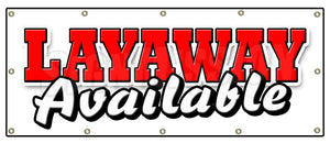 Layaway Available Banner