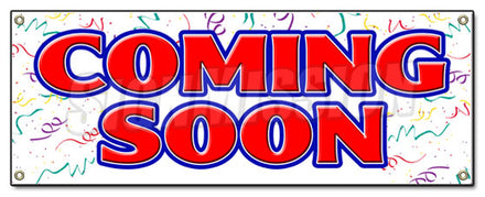 Coming Soon Hanging Banner