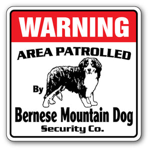 BERNESE MOUNTAIN DOG Security Sign