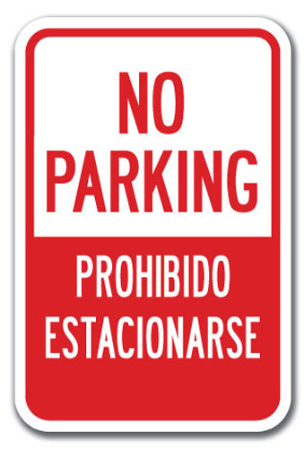 No Parking / No Esiacionar / Tow Away Zone (with Graphic)
