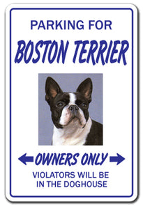 BOSTON TERRIER Novelty Sign