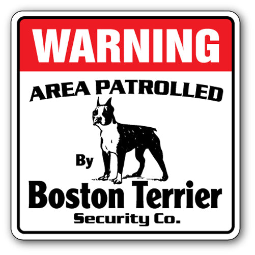 BOSTON TERRIER Security Sign