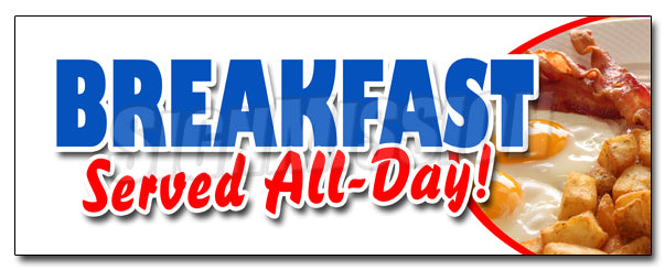 Breakfast Served All Day Decal