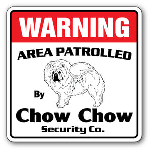 CHOW CHOW Security Sign