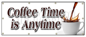 Coffee Time Is Anytime Banner