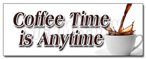 Coffee Time Is Anytime Decal