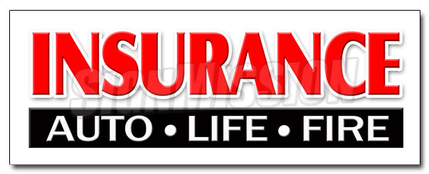 Insurance Auto Life Fire Decal