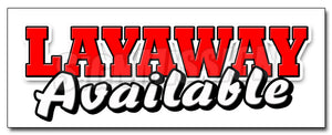 Layaway Available Decal