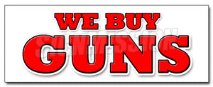 We Buy Guns Decal