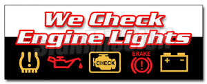 We Check Engine Lights Decal