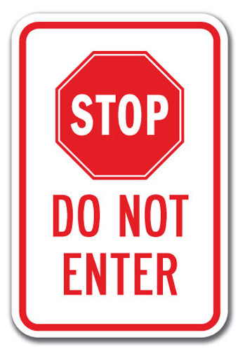 Stop Do Not Enter