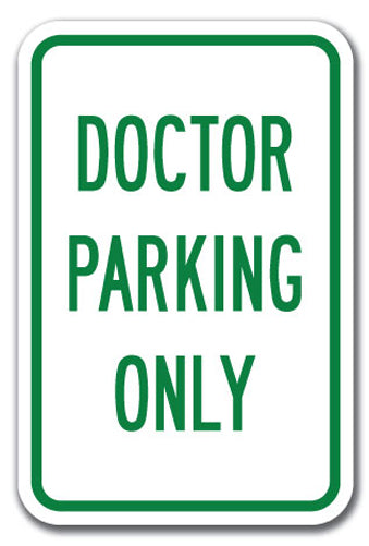 Doctor Parking Only