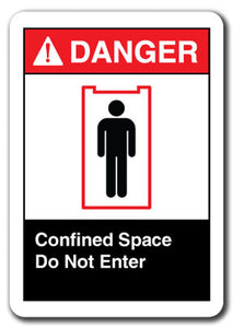Danger  Sign - Confined Space Do Not Enter