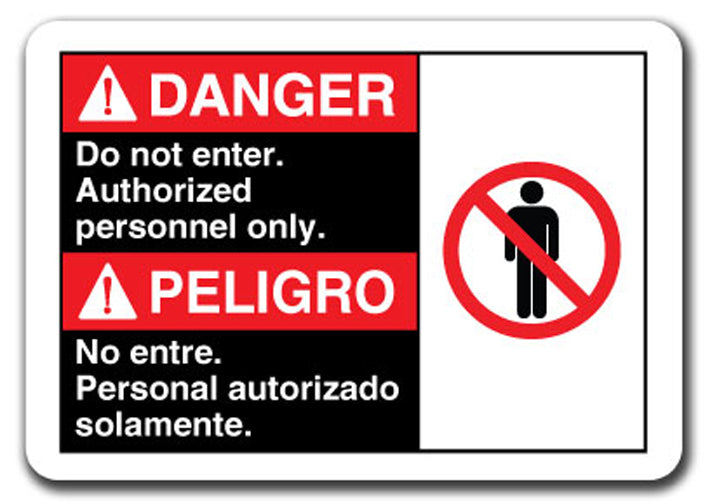 Danger Sign-Danger Do Not Enter Authorized Only (Bilingual) 7x10 Safety Sign