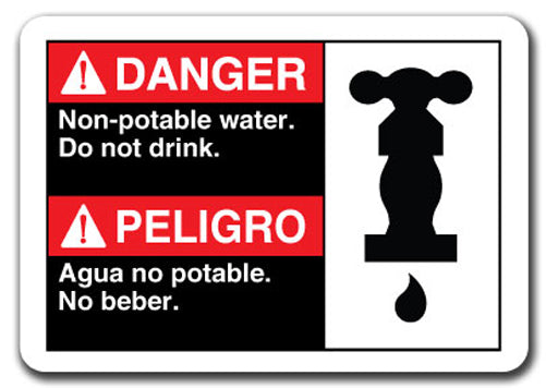 Danger Sign - Danger Non-Potable Water Do Not Drink (Bil)