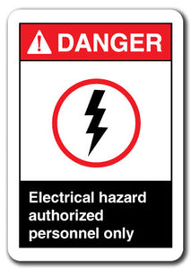Danger Sign - Electrical Hazard Authorized Personnel Only
