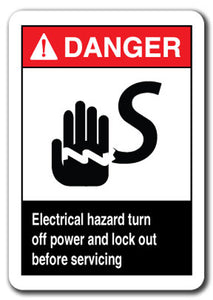 Danger Sign - Electrical Hazard Turn Off Power And Lock