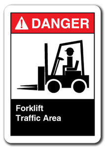 Danger Sign - Forklift Traffic Area
