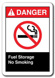 Danger Sign - Fuel Storage No Smoking