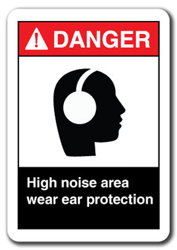 Danger Sign - High Noise Area Wear Ear Protection