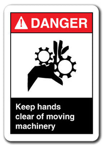 Danger Sign - Keep Hands Clear Of Moving Machinery