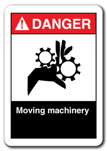 Danger Sign - Moving Machinery