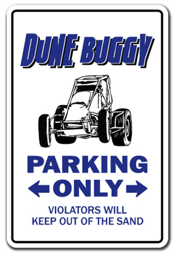 DUNE BUGGY Parking Sign