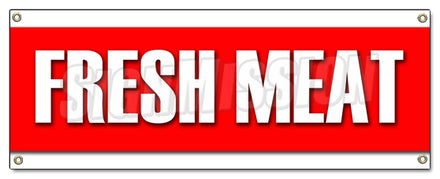 Fresh Meat Banner