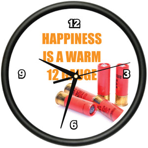 Happiness Is A Warm 12 Guage