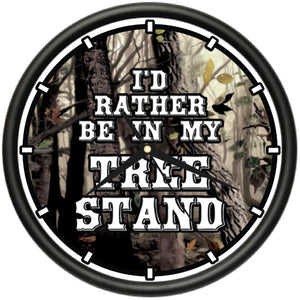 I'd Rather Be In My Tree Stand