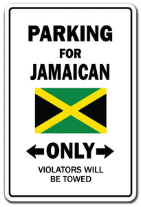 Parking For Jamaican Only Jamaica Flag Pride