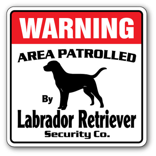 LABRADOR RETRIEVER Security Sign