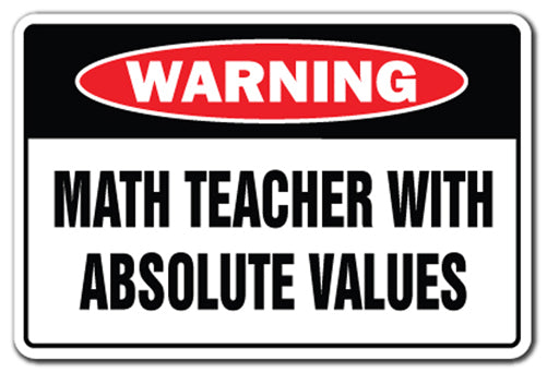Math Teacher With Absolute Values Vinyl Decal Sticker