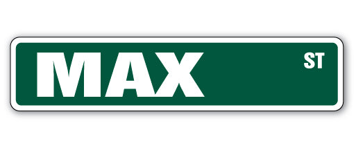 Max Street Vinyl Decal Sticker