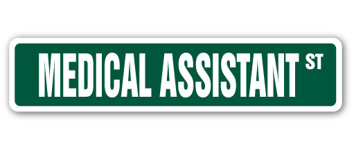 Medical Assistant Street Vinyl Decal Sticker