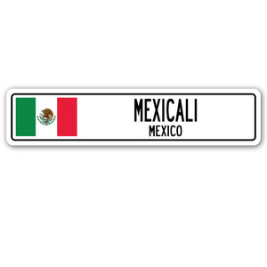 Mexicali, Mexico Street Vinyl Decal Sticker