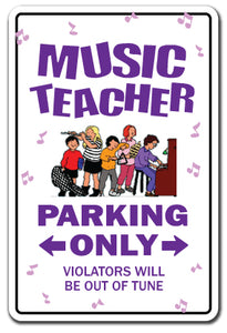 MUSIC TEACHER Sign