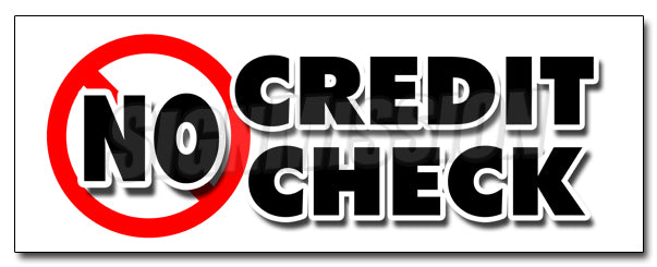 No Credit Check Decal