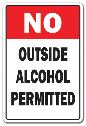 No Outside Alcohol Permitted Vinyl Decal Sticker