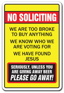 No Soliciting Too Broke To Buy Unless You Have Beer Vinyl Decal Sticker