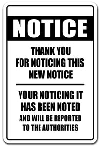 Notice Thank You For Noticing Vinyl Decal Sticker