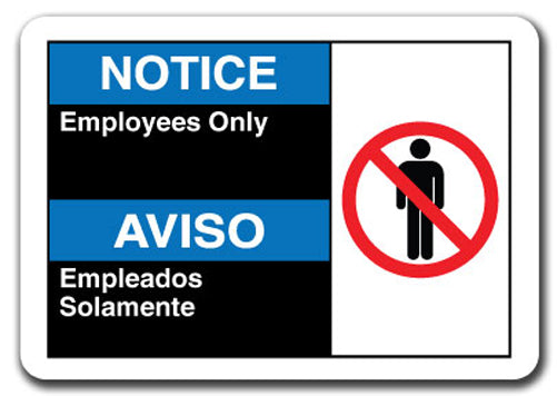 Notice Sign -Notice Employees Only (Bilingual)