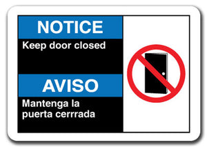 Notice Sign - Notice Keep Door Closed (Bilingual)