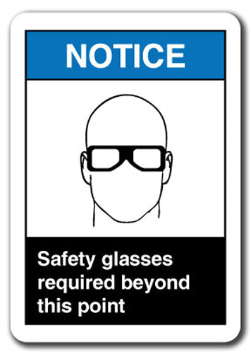 Notice Sign - Safety Glasses Required Beyond This Point